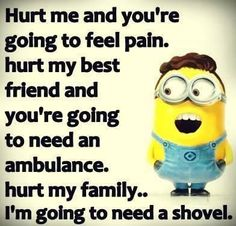 Naw fam u mess with me or any of the other people on this list i will be going t... - funny minion memes, Funny Minion Quote, funny minion quotes, Funny Quote, Minion Quote - Minion-Quotes.com
