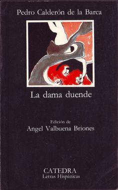 La dama duende, Pedro Calderón de la Barca. Comedia compuesta y estrenada en 1629 y publicada por primera vez en 1636. La protagonista, Doña Ángela, es una joven que acaba de enviudar tras la muerte de su anciano marido, y que vive vigilada por sus hermanos, guardas y custodios de su honra. Cuando llega a la casa don Manuel, todo un galán, se enamora perdidamente de él y urde un mágico plan para poder acercarse a su amado, ayudada de una alacena giratoria.