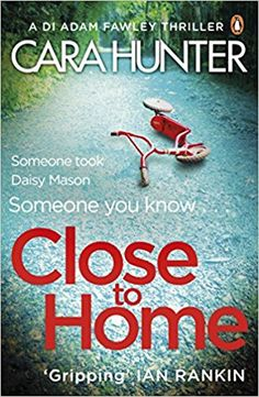 EBook Close to Home: The 'impossible to put down' Richard & Judy Book Club thriller pick 2018 (DI Fawley Author Cara Hunter, Got Books, I Love Books, Books To Read, Fawley, No Way Out, Thriller Books, Books For Teens, What To Read, The Victim