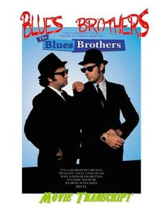 Classic Movie BLUES BROTHERS Movie Script! - Great Read , http://www.amazon.com/dp/B008C2Y32O/ref=cm_sw_r_pi_dp_dDo3pb043Q71V