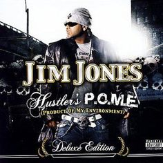 Jim Jones - Hustler's P.O.M.E.
