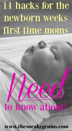 11 genius hacks for making the newborn phase SO much easier. I wish I had read these BEFORE I became a mom! www.thesneakygenius.com