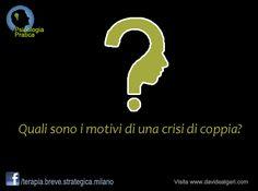 Scopri cosa ne pensa la gente:  https://www.facebook.com/terapia.breve.strategica.milano/photos/a.10150337734927211.359043.112876172210/10152142253372211/?type=1&theater  Leggi le risposte alle altre domande su: http://www.davidealgeri.com/punti-di-domanda.html