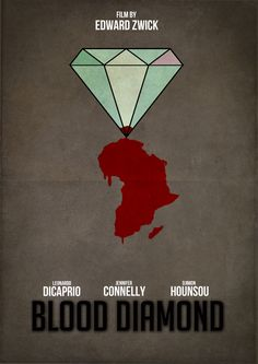 Blood Diamond (2006) ~ Minimal Movie Poster by Pgsqueallove Street #amusementphile