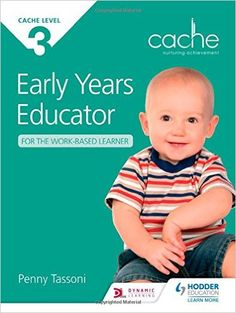 CACHE Level 3 Early Years Educator for the Work-Based Learner: Amazon.co.uk: Penny Tassoni: Books