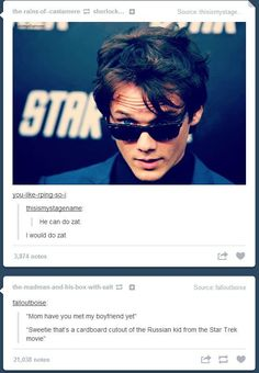 """Well I have developed a crush on chekov (anton yelchin) so this is going here. """"I would do zat.""""<--------- The second Chekov was on screen I went, I HAVE A NEW FANGIRL CRUSH! Fandoms, Anton Yelchin, Star Wars, Starship Enterprise, Celebs, Celebrities, Superwholock, Funny, Hilarious"""