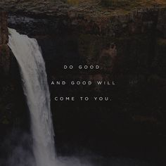 025 • Do good. And good will come to you. http://ift.tt/1CMYwvN