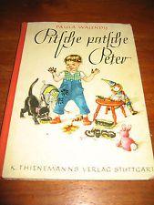 (E830)KINDERBUCH PITSCHE PATSCHE PETER PAULA WALENDY/MARIANNE SCHNEEGANS EA 1951