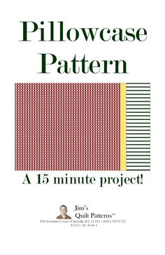 Pillowcase Pattern - 15 minutes???