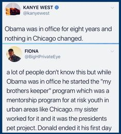 Kanye West is a disgusting excuse for a human being, and people need to quit attacking Obama with nonsense just because they can't handle that one of the best presidents we've ever had is a well-educated black man. We Are The World, In This World, Intersectional Feminism, The More You Know, Faith In Humanity, Social Issues, Social Justice, Thought Provoking, Equality