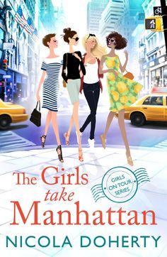 The Girls Take Manhattan (Girls On Tour BOOK ebook by Nicola Doherty - Rakuten Kobo New York Illustration, Character Illustration, Fashion Collage, Fashion Painting, Drawing Fashion, Must Read Novels, Miss And Ms, Ordinary Girls, Girls Series