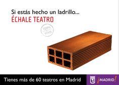 Promoción de teatros de Madrid. Cartel con ladrillo.