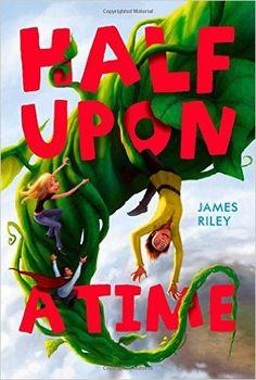 Half Upon a Time: James Riley: 9781416995944: Amazon.com: Books