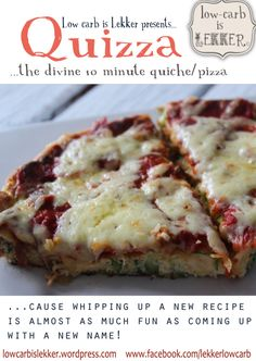 Quizza (Quiche Pizza) – The Mr & Mrs Smith of Low Carb cuisine – Low – carb is lekker. A Proudly South African Low carb, High fat, Survival Guide Banting Desserts, Banting Recipes, Ketogenic Recipes, Banting Diet, Dukan Diet, Lchf, Low Sugar Recipes, New Recipes, Cooking Recipes