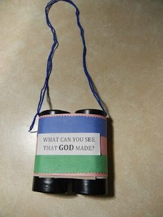 What can you see that God made? cardboard tube binoculars - Google Search