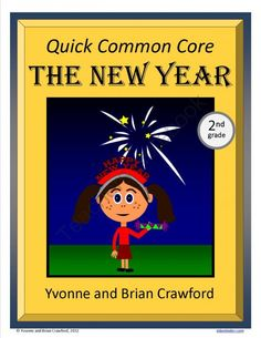 New Year's Quick Common Core (second grade) from Yvonne Crawford on TeachersNotebook.com -  (15 pages)