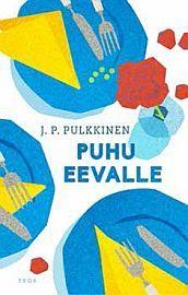 lataa / download PUHU EEVALLE epub mobi fb2 pdf – E-kirjasto