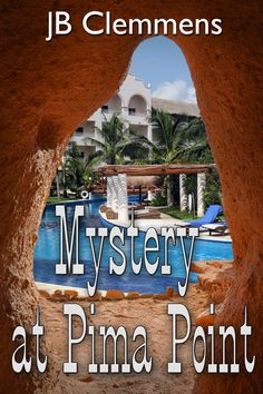 Mystery at Pima Point (Lieutenant James mysteries Book Ebook Cover Design, Latest Books, Book Club Books, Free Ebooks, Kindle, Mystery, Thankful, It's Finished, Caviar