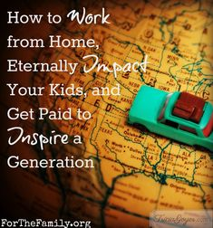 You CAN work from home, eternally impact your kids, inspire future generations AND make money in the process!  GREAT post from author Tricia Goyer!!