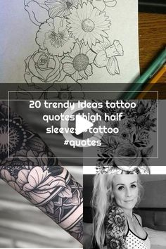20 trendy Ideas tattoo quotes thigh half sleeves #tattoo #thightattoos