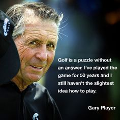 #GaryPlayer #Golf #Quote