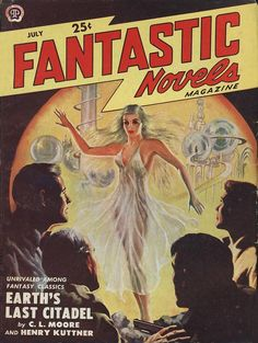 Fantastic Novels Magazine July 1950-Vintage Treasures: Earth's Last Citadel by C.L. Moore and Henry Kuttner