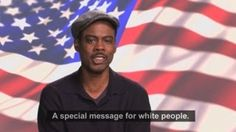 Chris Rock - Message for White Voters, via YouTube.
