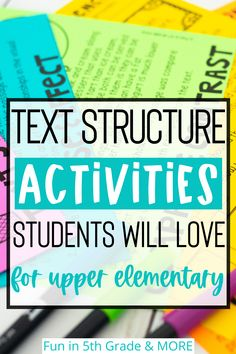 This blog post is full of text structure activities upper elementary students will love and will make them WANT to learn! Sometimes text structure can be so challenging for students and these activities, ideas
