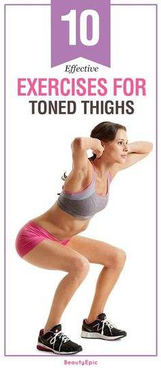 10 Effective Exercises For Toned Thighs: Make it in a daily routine. It is better if you do all the 10 exercises mentioned below. #Fitness