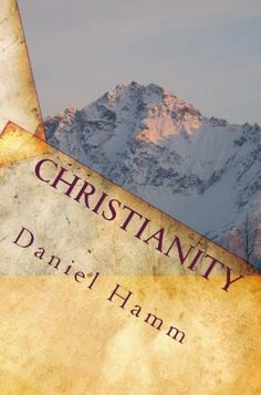 29 best kindle store spiritual images on pinterest kindle christianity by daniel hamm 119 188 pages publisher createspace june 14 fandeluxe Gallery