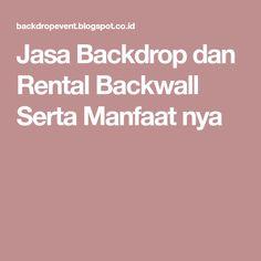 Jasa Backdrop dan Rental Backwall Serta Manfaat nya