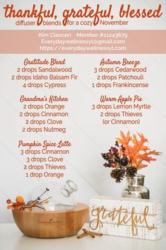 Thankful, grateful, blessed essential oil blends for a cozy November, Fall, and Thanksgiving Holiday Fall Essential Oils, Helichrysum Essential Oil, Citrus Essential Oil, Essential Oil Diffuser Blends, Essential Oil Uses, Young Living Essential Oils, Essential Oil Christmas Blend, Essential Oil Candles, Essential Oils