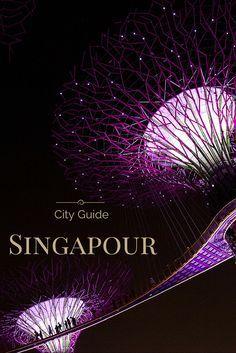 Que faire à Singapour ? Où dormir ? Où manger ? Que visiter ? City guide complet sur Singapour #voyage #singapour