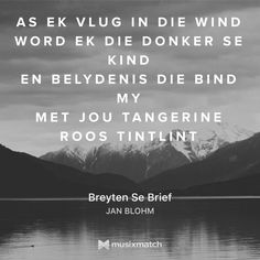 Breyten se Brief. Lyric Quotes, Lyrics, Afrikaans, Poems, Writer, Language, Education, Mexican Tiles, Life