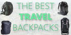 The Nine Best Travel Backpacks for Backpacking Europe (or Anywhere) — TheSavvyBackpacker.com