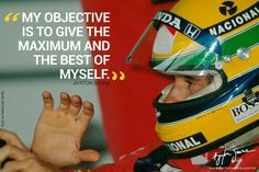 Ayrton Senna is my hero, my inspiration, he can get you through many many things Ayrton Senna Quotes, Aryton Senna, Racing Quotes, Car Quotes, F1 Drivers, Blog Sites, Indy Cars, Badass Quotes, Guy Names