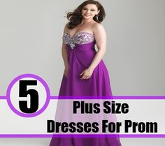 5 Plus Size Dresses For Prom For The Curvy Girls