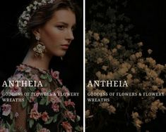 antheia (Ἀνθεία)  greek goddess of flowers & flowery wreaths