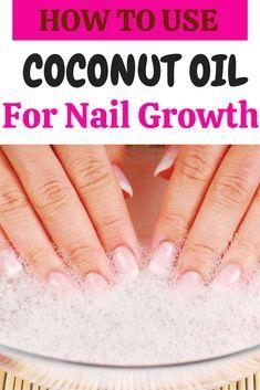 Nail Growth Faster, Nail Growth Tips, Nail Care Tips, Make Nails Grow, Grow Nails Faster, Coconut Oil Nails, Nail Oil, Strong Nails, Healthy Nails