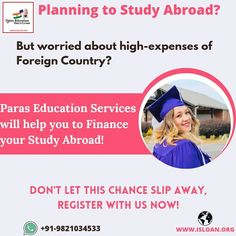 Paras education services is backbone of your financial support,choose us and let us guide you step by step in your dreams. For all your queries contact us on:- Visit our website and get yourself registered-www.isloan.org Email us on- info@isloan.org
