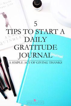 5 Tips to Start a Daily Gratitude Journal jillconyers.com #fitnesshealthhappiness @jillconyers