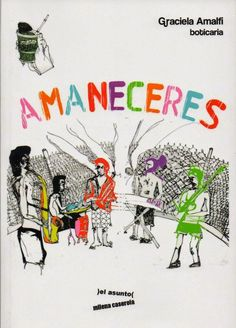 """boticaria-graciela: Mi libro """"Amaneceres"""" y sus artistas independientes."""