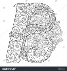 B Zentangle stylized cartoon isolated on white background. Hand drawn sketch illustration for adult coloring book, T-shirt emblem, logo or tattoo, zentangle design elements. Colouring Pages, Coloring Books, Zentangle, Coloring Letters, Illustrations, Girl Swag, Adult Coloring, Art Girl, Design Elements
