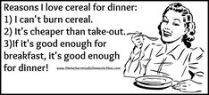 Reasons I Love Cereal For Dinner