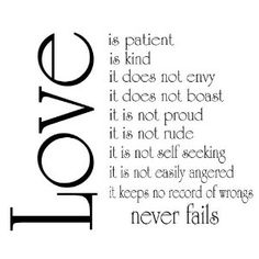 Love is Patient.  Reading for wedding