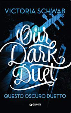 ★ Chiara's Book Blog ★: Recensione: Our Dark Duet. Questo oscuro duetto di Victoria Schwab (Chiara's Reading Challenge 2020)
