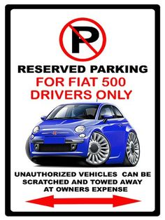 201215 Fiat 500 Exotic Car No Parking Sign ** This is an Amazon Affiliate link. More info could be found at the image url.