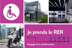 Je prends le RER à destination des personnes en fauteuil roulant.