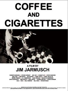 Jim Jarmusch Coffee and Cigarettes I haven't seen this yet, I'm trying to find it. Cinema Art, Cinema Posters, Cinema Movies, Film Movie, Coffee And Cigarettes, Bon Film, Film Inspiration, Alternative Movie Posters, Movie Poster Art