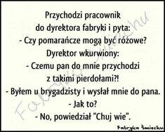 Very Funny Memes, Funny Quotes, Man Humor, Sentences, Jokes, Lol, Haha, Polish Sayings, Funny